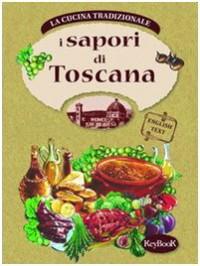 I sapori di Toscana