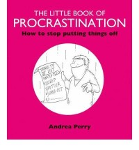 (The Little Book of Procrastination * *) By Andrea Perry (Author) Paperback on (Oct , 2003)