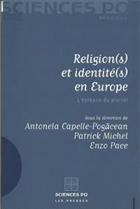 Religion(s) et identité(s) en Europe: L'épreuve du pluriel