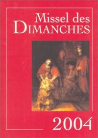 Missel des Dimanches 2004