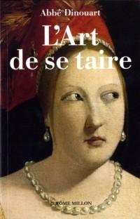 Art de Se Taire (l') Nouvelle Edition