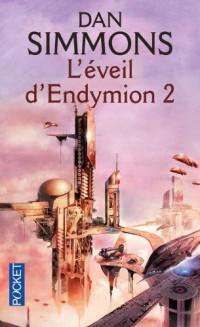 Les voyages d'Endymion : L'éveil d'Endymion 2