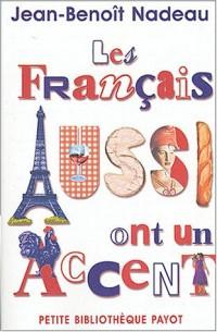 Les Français aussi ont un accent