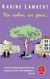 Un arbre, un jour [Poche]