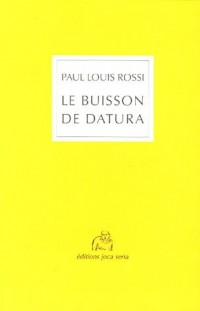 Le Buisson de datura
