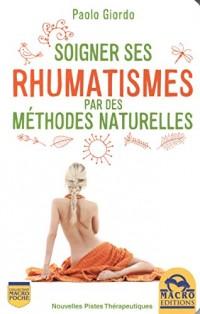 Soigner ses rhumatismes par des méthodes naturelles