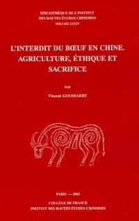 L'interdit du boeuf en Chine : Agriculture, éthique et sacrifice