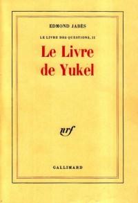 Le Livre de Yukel. Le livre des questions 2