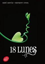 Saga Sublimes Créatures - Tome 3 - 18 Lunes [Poche]