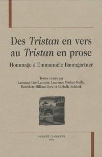 Des Tristan en vers au Tristan en prose : Hommage à Emmanuèle Baumgartner