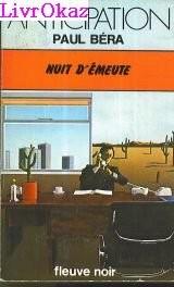 Nuit d'émeute (Collection Anticipation)