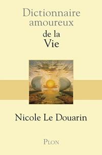 DICT AMOUREUX DE LA VIE