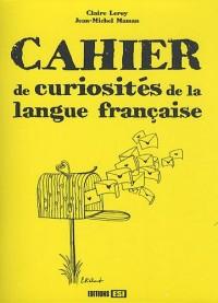 Cahier de curiosités de la langue française