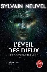 L'Eveil des Dieux (Les Dossiers Thémis, Tome 2) [Poche]