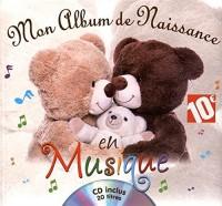 Mon album de naissance en musique (1CD audio)