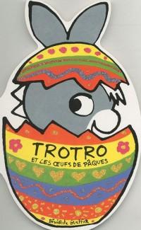 Trotro et les oeufs de Pâques