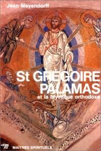 St Grégoire Palamas et la mystique orthodoxe