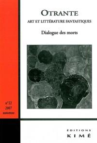 Otrante, N° 20 : Dialogue des morts