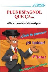 Plus espagnol que ça...