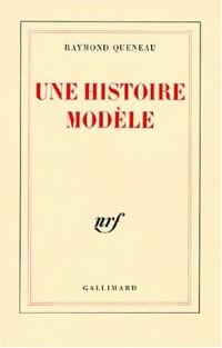 Une histoire modèle