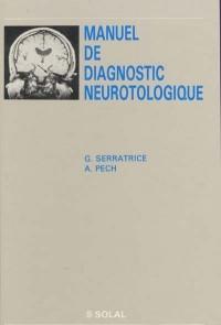 Manuel de diagnostic neurotologique