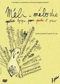 Meli Melodie (DVD) Spectacle Lyrique pour Poules et Piano