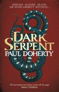 Dark Serpent (Hugh Corbett 18)