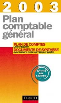 Plan comptable général 2003 - Plan de comptes & Documents de synthèse