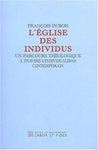 L'église des individus : Un parcours théologique à travers l'individualisme contemporain