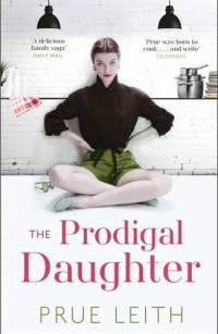 The Prodigal Daughter: The Food of Love Trilogy: Book 2