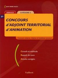 Concours d'adjoint territorial d'animation : Annales Catégorie C, Coucours externe, interne et troisième concours