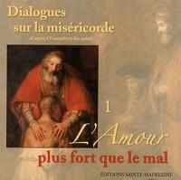 Dialogues sur la misericorde d'après l'evangile et les saints