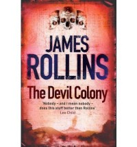 [DEVIL COLONY] by (Author)Rollins, James on Jun-10-10