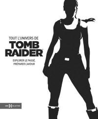 Tomb raider, retour vers le futur