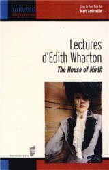 Lectures d'Edith Wharton : The House of Mirth