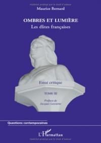 Ombres et lumière : Tome 3, Les élites francaises