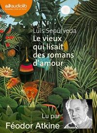Le vieux qui lisait des romans d'amour: Livre audio 1 CD MP3
