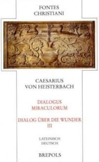 Dialogue Miraculorum Volume 3