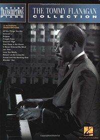 The Tommy Flanagan Collection: Artist Transcriptions Piano