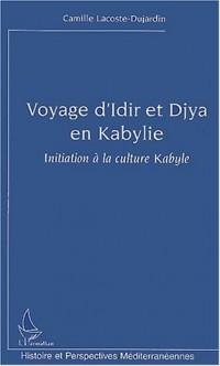 Voyage d'Idir et Djya en Kabylie. : Initiation à la culture Kabyle
