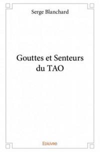 Gouttes et Senteurs du TAO