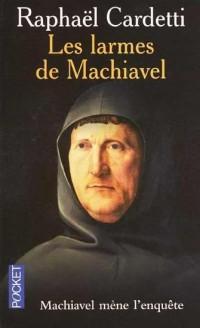 Les larmes de Machiavel
