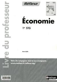 Economie Première Stg (Pochette Reflexe) Professeur 2011