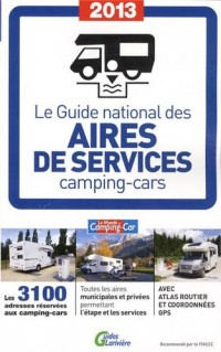 Guide National des Aires de Service Camping Cars 2013