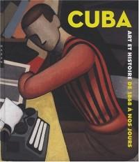 Cuba : Art et Histoire de 1868 à nos jours