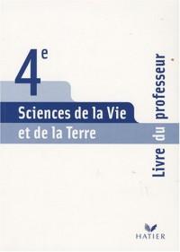 Sciences de la Vie et de la Terre, 4ème : Livre du professeur