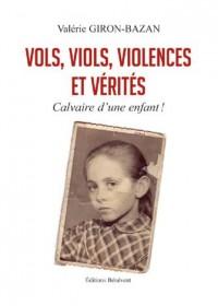 Vols, viols, violences et vérités