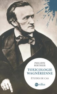 Toxicologie wagnerienne