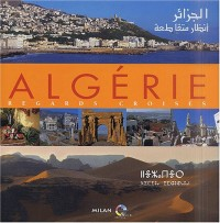 Algérie, regards croisés