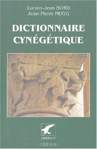 Dictionnaire cynégétique : Animaux, archerie, armes, chasse à tir, chasse sous terre, chiens, fauconnerie, gibiers, piégeage, vénerie